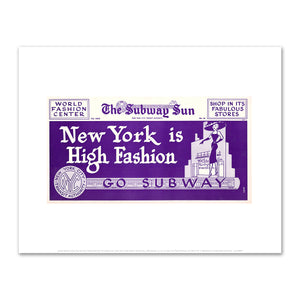 Amelia Opdyke Jones, New York City Transit Authority, The Subway Sun, New York is High Fashion-Go Subway, 1956, Art Prints in 4 sizes by 2020ArtSolutions