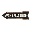 Wash Balls Here Left Arrow Vintage Metal Sign 5x17 205170004021