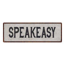 Speakeasy Vintage Look Reproduction Black on White 8x24 Metal Sign 106180023008