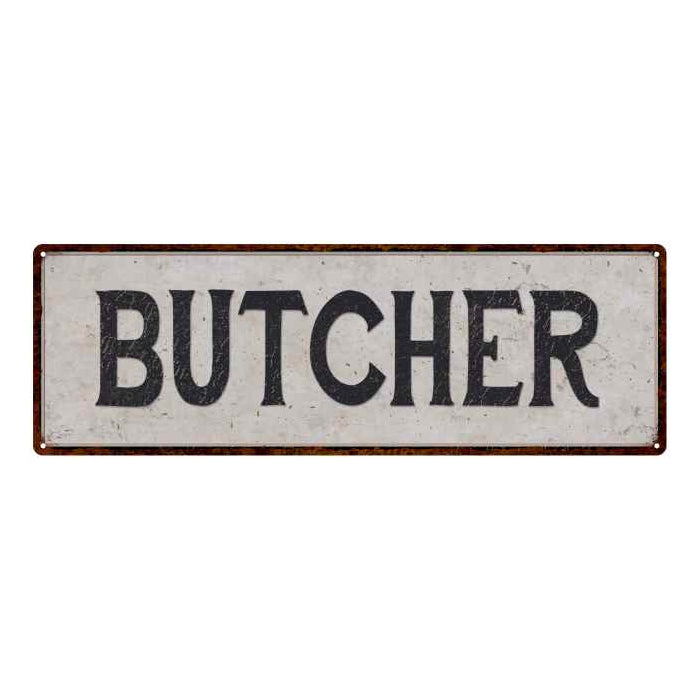 Butcher Vintage Look Reproduction Black on White 8x24 Metal Sign 106180023010