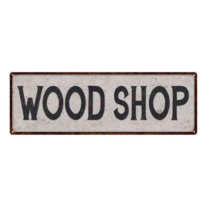 Wood Shop Vintage Look Reproduction Black on White 8x24 Metal Sign 106180023011