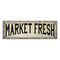 Market Fresh Vintage Look Farm House Wall Décor 8x24 Metal Sign 106180028054