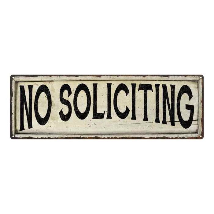 No Soliciting Vintage Look Farm House Wall Décor 8x24 Metal Sign 106180028060