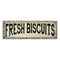 Fresh Biscuits Vintage Look Farm House Wall Décor 8x24 Metal Sign 106180028063