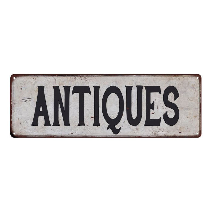 ANTIQUES Vintage Look Rustic 6x18 Metal Sign Chic Retro 106180035025
