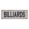 BILLIARDS Vintage Look Rustic 6x18 Metal Sign Chic Retro 106180035045