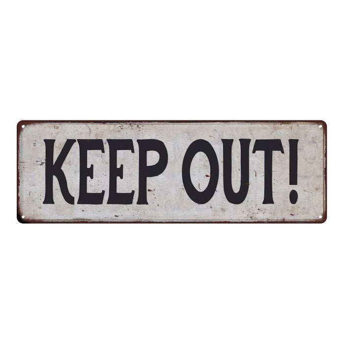 KEEP OUT! Vintage Look Rustic 6x18 Metal Sign Chic Retro 106180035059