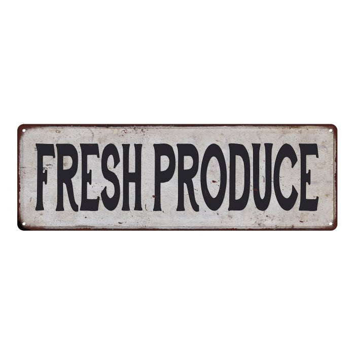 FRESH PRODUCE Vintage Look Rustic 6x18 Metal Sign Chic Retro 106180035132