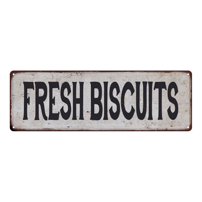 FRESH BISCUITS Vintage Look Rustic 6x18 Metal Sign Chic Retro 106180035145