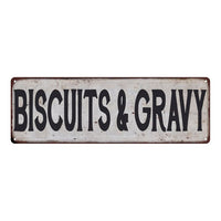 BISCUITS & GRAVY Vintage Look Rustic 6x18 Metal Sign Chic Retro 106180035157