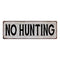 NO HUNTING Vintage Look Rustic Metal 6x18 Sign City State 106180041262