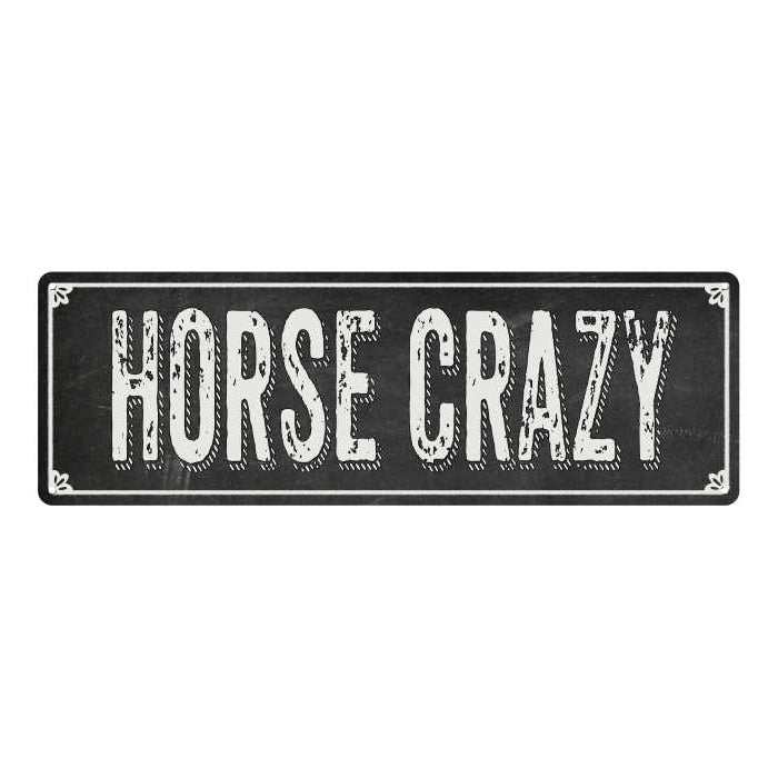 HORSE CRAZY Shabby Chic Black Chalkboard Metal Sign 6x18 Decor 106180050011