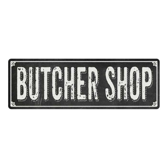 BUTCHER SHOP Shabby Chic Black Chalkboard Metal Sign 6x18 Decor 106180050019