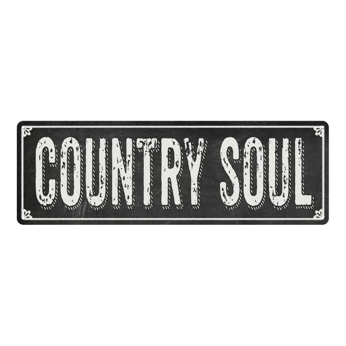 COUNTRY SOUL Shabby Chic Black Chalkboard Metal Sign 6x18 Decor 106180050025