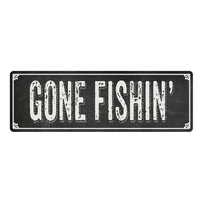 GONE FISHIN' Shabby Chic Black Chalkboard Metal Sign 6x18 Decor 106180050029