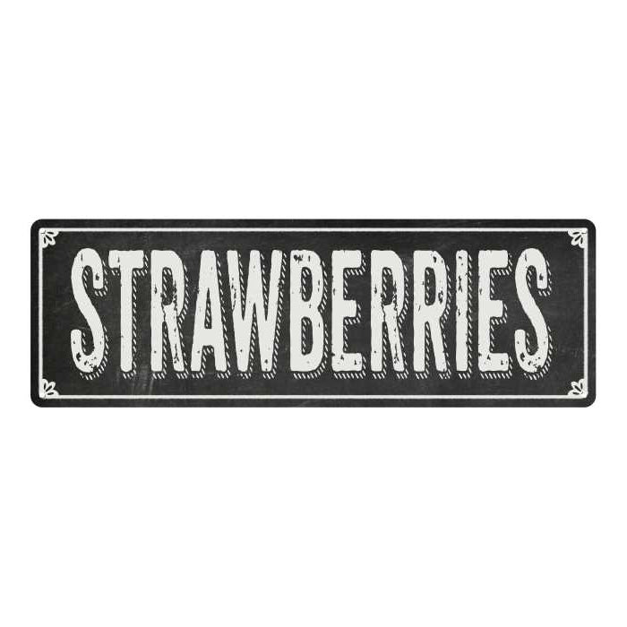 STRAWBERRIES Shabby Chic Black Chalkboard Metal Sign 6x18 Decor 106180050039