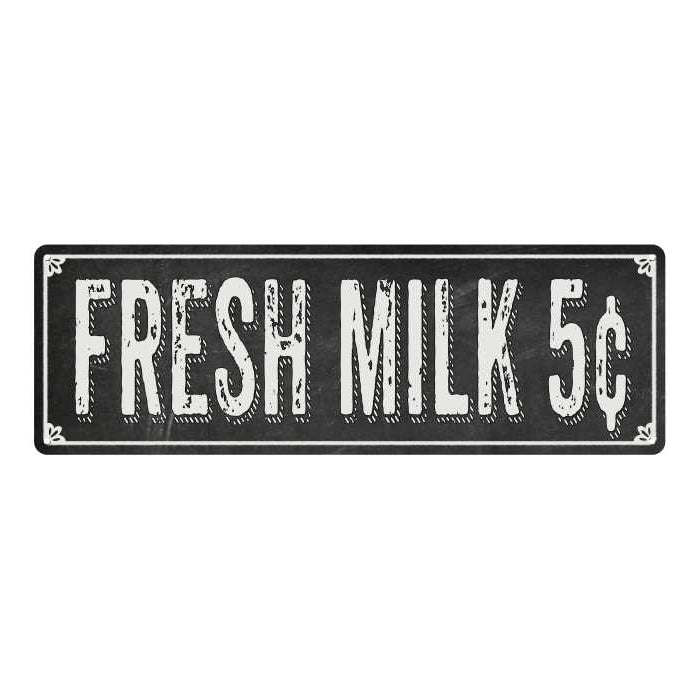 FRESH MILK 5¢ Shabby Chic Black Chalkboard Metal Sign 6x18 Decor 106180050045