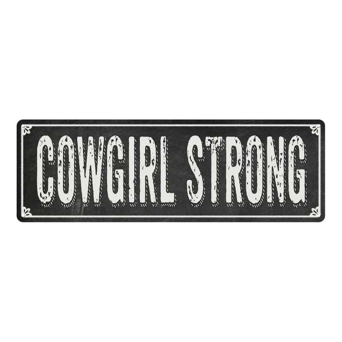 COWGIRL STRONG Shabby Chic Black Chalkboard Metal Sign 6x18 Decor 106180050058