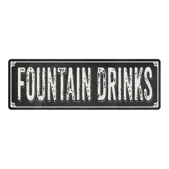 FOUNTAIN DRINKS Shabby Chic Black Chalkboard Metal Sign 6x18 Decor 106180050070