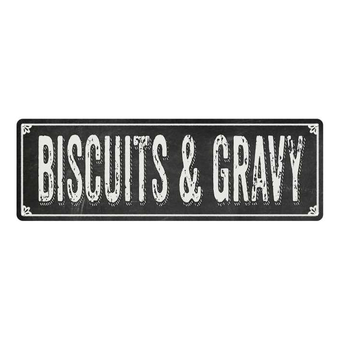 BISCUITS & GRAVY Shabby Chic Black Chalkboard Metal Sign 6x18 Decor 106180050072