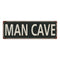 Man Cave Vintage Look Shabby Chic Gift Metal Sign 6x18 106180062022