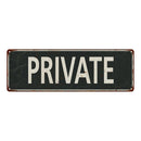 PRIVATE Vintage Look Shabby Chic Gift Metal Sign 6x18 106180062024