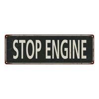 Stop Engine Vintage Look Shabby Chic Gift Metal Sign 6x18 106180062057