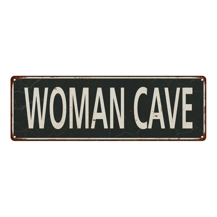 Woman CaveVintage Look Shabby Chic Gift Metal Sign 6x18 106180062063