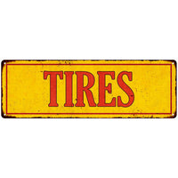 Tires in Vintage Looking Metal Sign Shop Oil Gas 6x18 Garage 106180064008