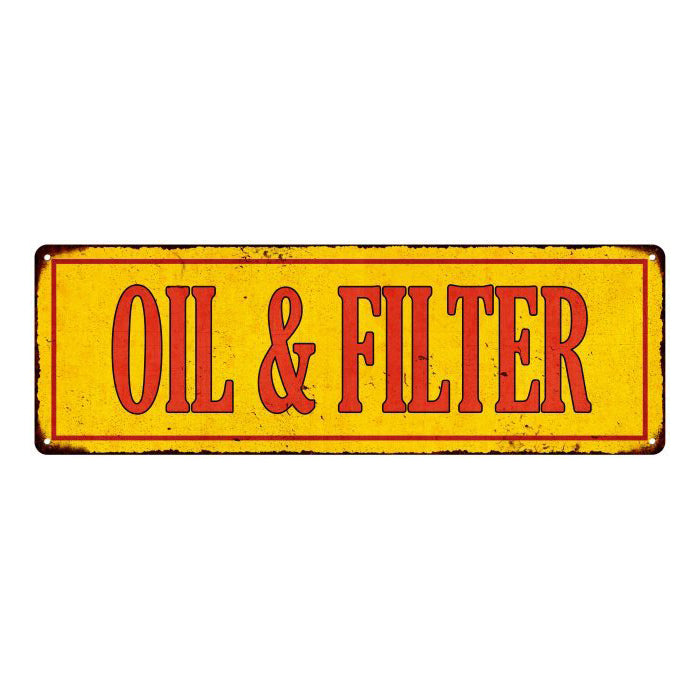 OIL & FILTER Vintage Looking Metal Sign Shop Oil Gas 6x18 Garage 106180064012