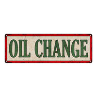 OIL CHANGE Vintage Looking Metal Sign Shop Oil Gas 6x18 Garage 106180064014