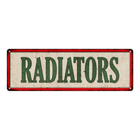 RADIATORS Vintage Looking Metal Sign Shop Oil Gas 6x18 Garage 106180064016