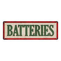 BATTERIES Vintage Looking Metal Sign Shop Oil Gas 6x18 Garage 106180064018