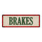 BRAKES Vintage Looking Metal Sign Shop Oil Gas 6x18 Garage 106180064021