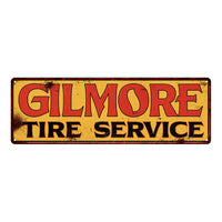 Gilmore Tire Service Vintage Look Reproduction Metal Sign 6x18  61 106180064028