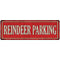 Reindeer Parking Holiday Christmas Metal Sign 6x18 106180065014