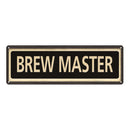 Brew Master Vintage Looking Metal Sign Home Decor 6x18 106180066036