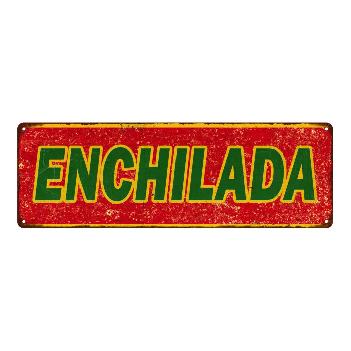 Enchilada Vintage Look Restaurant Food Metal Sign 6x18 106180067004