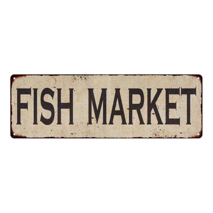 Fish Market Vintage Look Home Decor Farmhouse Metal Sign 6x18 106180071003