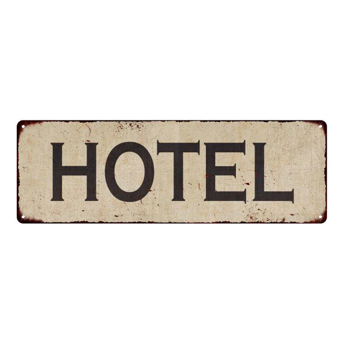 Hotel Vintage Look Home Decor Farmhouse Metal Sign 6x18 106180071005