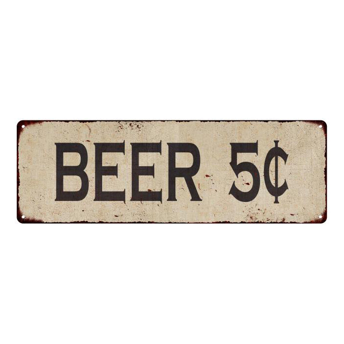 Beer 5¢ Vintage Look Home Decor Farmhouse Metal Sign 6x18 106180071009