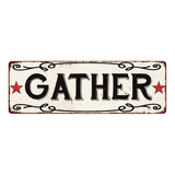 GATHER Country Style w/Red Stars Vintage Look Metal Sign 6x18 106180078014
