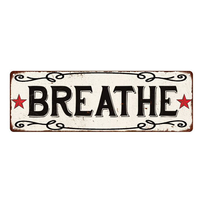 BREATHE Country Style w/Red Stars Vintage Look Metal Sign 6x18 106180078016