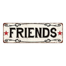 FRIENDS Country Style w/Red Stars Vintage Look Metal Sign 6x18 106180078021