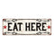 Eat Here Vintage Look Reprodution Metal Sign 6x18 106180078034