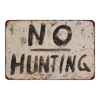 No Hunting Vintage Look Chic 8x22 Metal Sign 108120020007