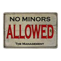 No Minors Allowed Vintage Look Chic 8x22 Metal Sign 108120020018