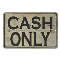 CASH Only Vintage Look Chic 8x22 Metal Sign 108120020022