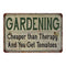 Gardening Chearper Than… Vintage Look Garden Chic 8x22 Metal Sign 108120020037