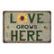 Love Grows Here Vintage Look Garden Chic 8x22 Metal Sign 108120020042